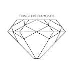 things like diamonds