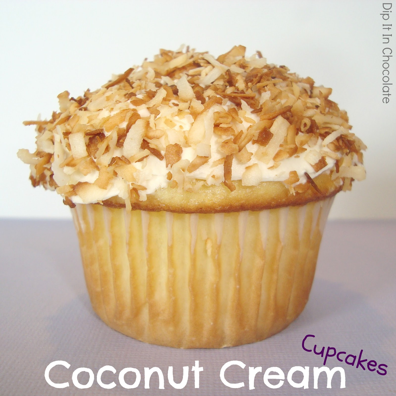 Coconut Cream Cupcakes ~ Dip it in Chocolate