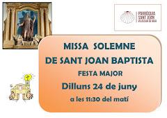 DIA 24 DE JUNY MISSA SOLEMNE DE SANT JOAN BAPTISTA