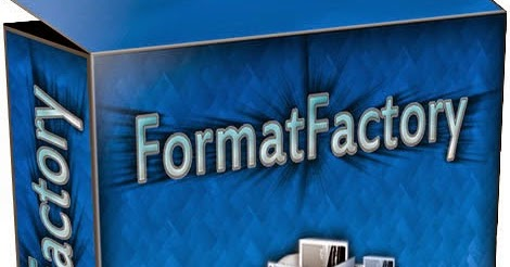 Free Software Crack: Format Factory 3.5.1 Full Free Download