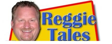 Reggie Tales