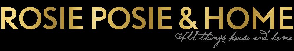 Rosie Posie & Home.