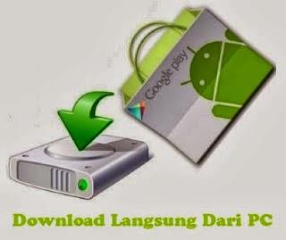 Cara Download atau Menyimpan File-file.Apk Android Melalui Komputer