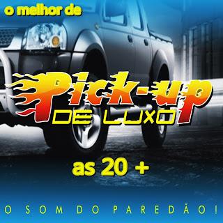 Pick Up de Luxo   o Melhor As 20 Mais