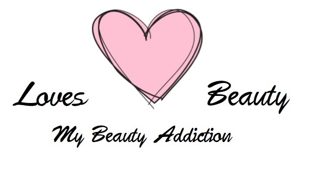 Loves Beauty - My Beauty Addiction