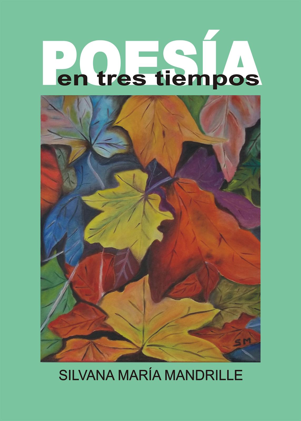 """""""Poesía en tres tiempos"""""""