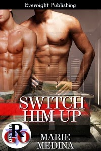 Switch Him Up (Book 1)