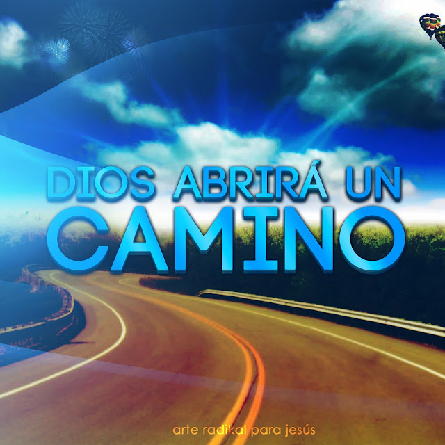 Dios Abrirá Un Camino