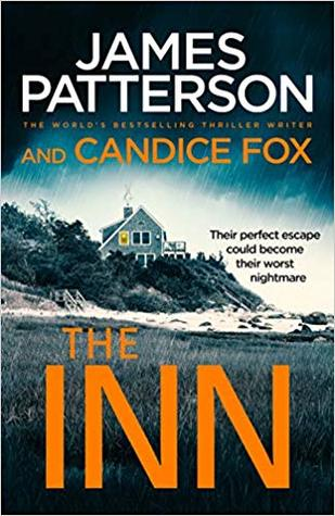 The Inn by James Patterson and Candace Fox