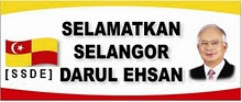 Selamatkan Selangor Darul Ehsan............Klik Disini