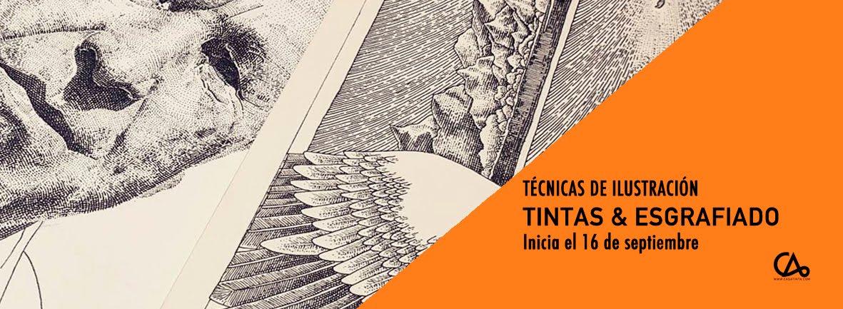 TECNICAS DE ILUSTRACIÓN: TINTAS Y ESGRAFIADO // 16 de sept