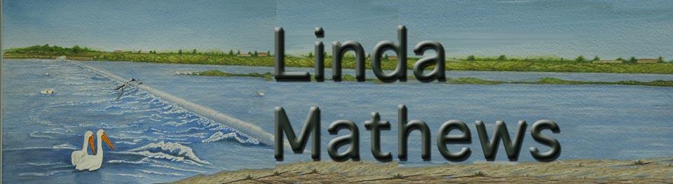 Linda Mathews, Artist