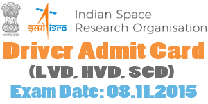 ISRO Driver Admit Card 2017