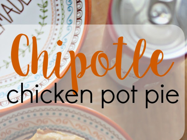 Chipotle Chicken Pot Pie