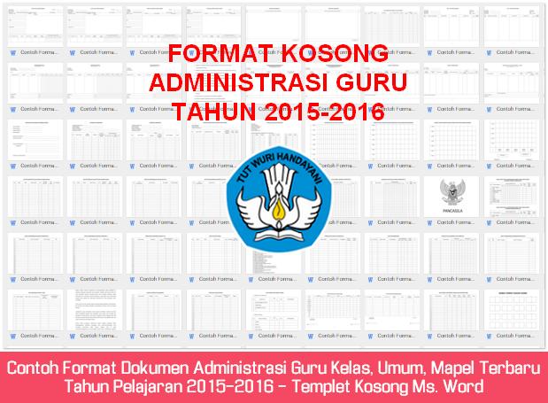 Contoh Format Dokumen Administrasi Guru Kelas, Umum, Mapel Terbaru Tahun Pelajaran 2015-2016 - Templet Kosong Ms. Word
