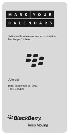 BlackBerry tiene programado realizar un evento el 18 de septiembre, Ya se han emepzado a enviar invitaciones a muchos miembros de los medios de comunicación, usuarios de BlackBerry Elite también. Parece que el evento se llevará a cabo en Malasia, La India y en algunos otros países la próxima semana. ¿Qué van a anunciar? Pocas posibilidades: BlackBerry Z30 BBM multiplataforma BlackBerry 9720 BlackBerry 10.2 O…? Un buen número de posibilidades, supongo que tendremos que esperar y ver que es lo que ocurre. Marquen sus calendarios y estén atentos.Fuente: BBEmpirey mundoberry