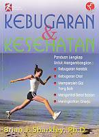 toko buku rahma: buku KEBUGARAN & KESEHATAN, pengarang brian j. sharkley, penerbit rajawali sport