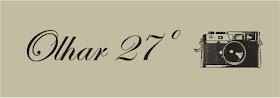 """Blog """"Olhar 27º"""""""