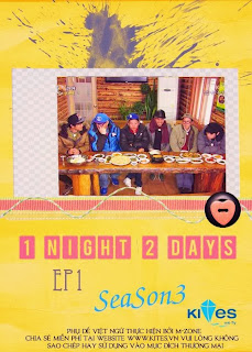 1 Night 2 Days Season 3 (Tập 1)