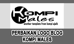 Update Perbaikan Untuk Logo Blog Kompi Males