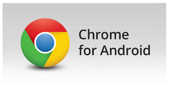 Download Browser Google Chrome Terbaru versi 46.0.2490.76 Untuk Android