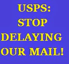 Stop Purposely Delaying the Mail!