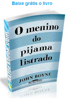 http://leonardolarosa.files.wordpress.com/2010/11/o-menino-do-pijama-listrado.pdf