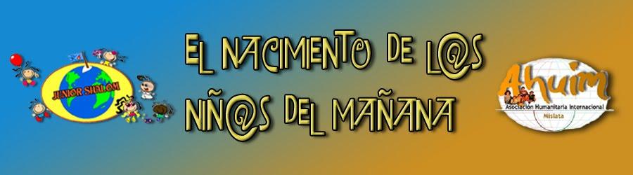 El Nacimiento de l@s Niñ@s del Mañana
