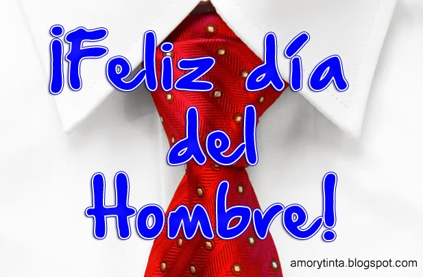 Love and Images: Dia del Hombre Images
