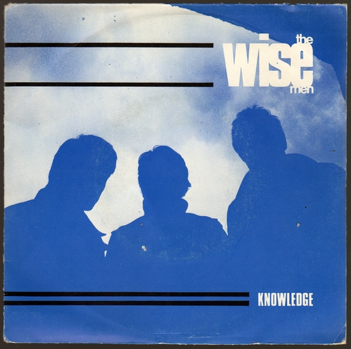 The Wise Men - Knowledge / Lost in Action (1983)