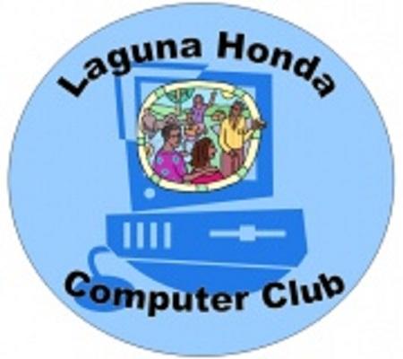 LAGUNA HONDA COMPUTER CLUB