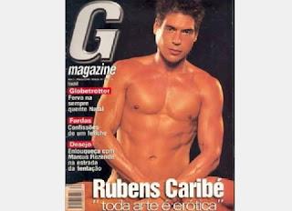 O ator Rubens Caribé anda meio sumido, mas também fez muito sucesso na década de 90. Posou nu para a revista G Magazine, em 2000.
