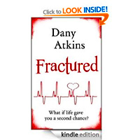 Fractured a romance by Dany Atkins for kindle £0.78