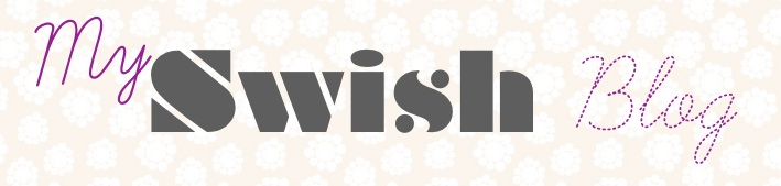 My Swish Blog