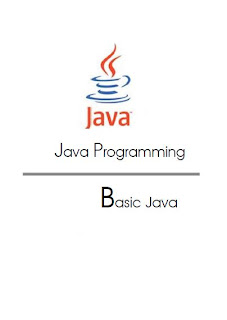 Java Programming - Basic Java