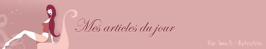 Mes Articles Du Jour
