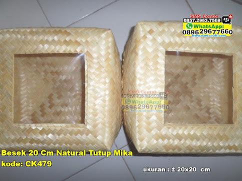 Besek 20 Cm Natural Tutup Mika unik