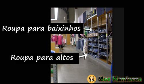 As lojas de roupa não se preocupam com você