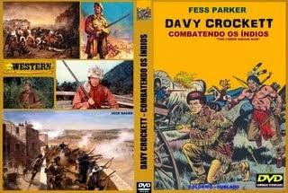 DAVY CROCKETT - COMBATENDO OS ÍNDIOS