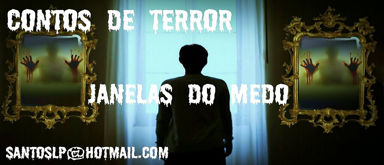 Contos de Terror - Janelas do Medo