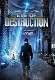 Eve of Destruction (2013)