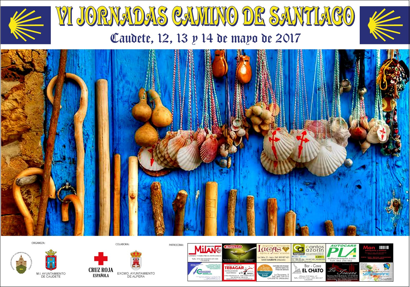VI JORNADAS DEL CAMINO DE SANTIAGO EN CAUDETE (12, 13 y 14 de mayo, 2017)