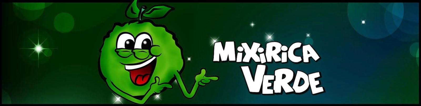 Mixirica Verde