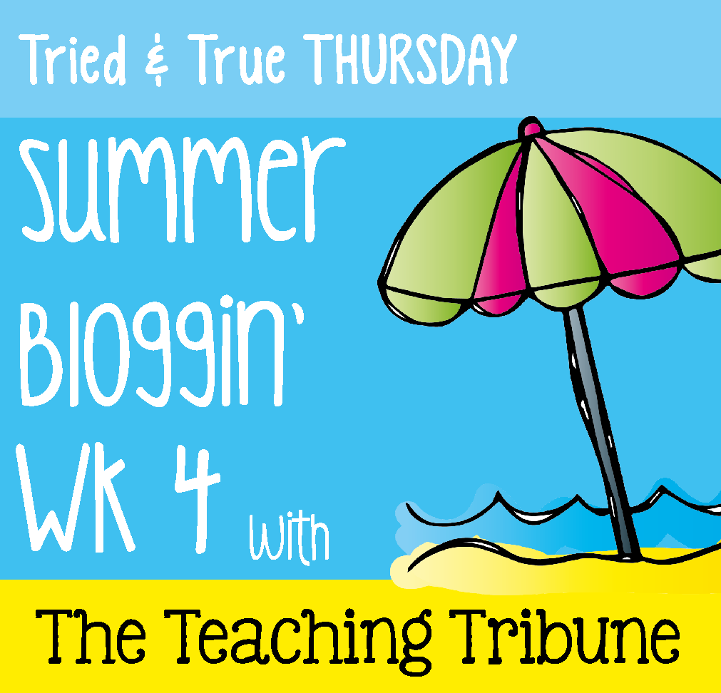 http://www.theteachingtribune.com/2014/06/tried-and-true-thursday-week-4.html