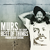 "Audio:  MURS ""Best of Things"""
