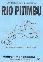 Cordel: Rio Pitimbu. nº 104. Macaiba, Julho/2011