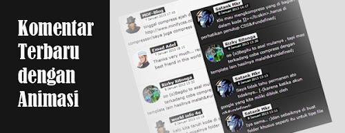 Widget Komentar Terbaru Blogspot Efek Animasi
