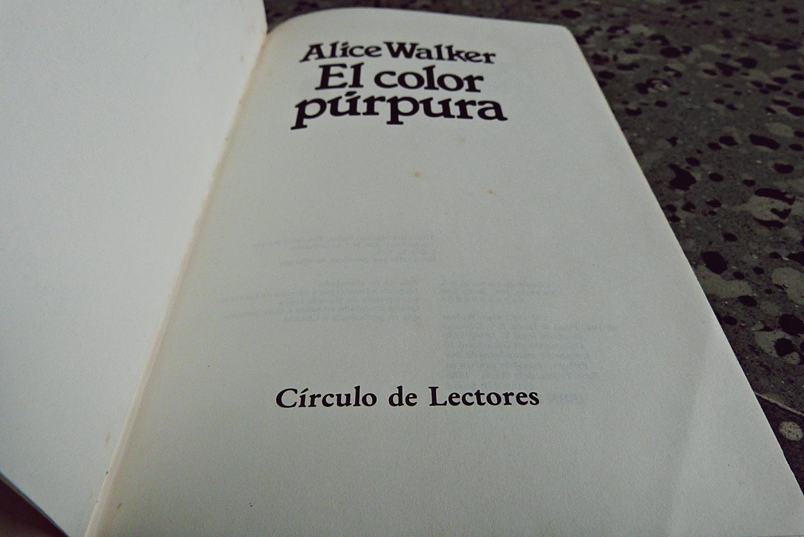 El color púrpura. Alice Walker.