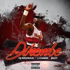 DJ Infamous ft. 2 Chainz & Jeezy - Dikembe