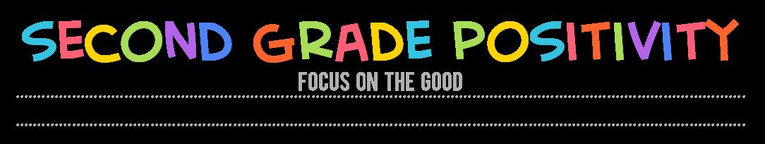 Second Grade Positivity